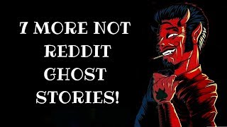 More True Paranormal No Reddit Ghost Stories!