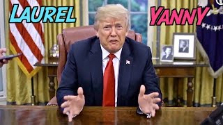 Trump & White House Weigh In On Laurel Yanni Debate