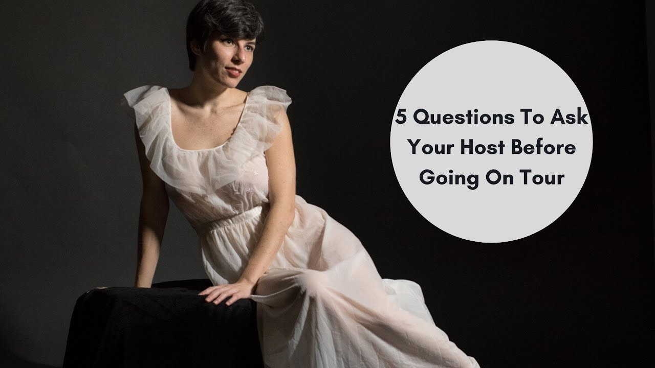 5 Questions To Ask Your Host Before Going On Tour