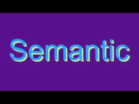 How to Pronounce Semantic