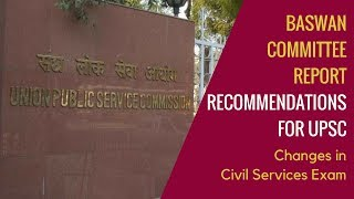 Baswan Committee Report Recommendations for UPSC Preparation