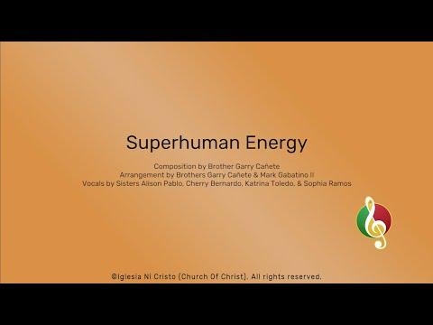 Superhuman Energy