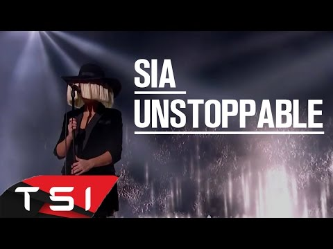 Sia - Unstoppable (Lyrics)