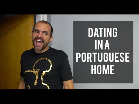 Dating in a Portuguese Home #PortugueseProblems