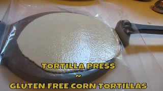 Gluten Free Corn Tortilla ~ Yay I Got A Tortilla Press