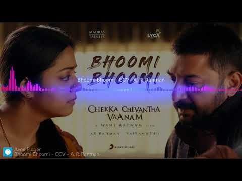 Bhoomi Bhoomi - Chekka Chivantha Vaanam - A.R. Rahman - Instrumental