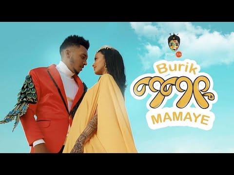 "Download Ethiopian Music : Burik | Mamaye | ቡሪክ ""ማማዬ"" New Ethiopian Music 2020(Official Video)"