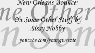On Some Other Stuff by Sissy Nobby