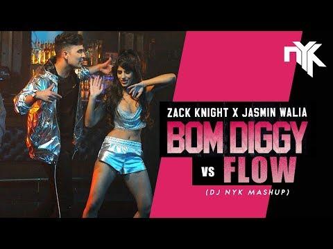 Bom Diggy Vs Flow - DJ NYK Mashup   Zack Knight X Jasmin Walia   Sonu Ke Titu Ki Sweety