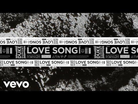 Duke Dumont - Love Song
