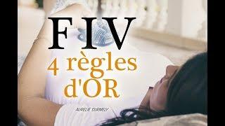 FIV : 4 RÈGLES D'OR
