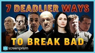 Breaking Bad Characters: 7 DEADLIER Ways to Break Bad