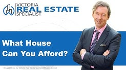 *What Can I Afford For a House?*  | How Much House Can I Afford | Victoria, BC Real Estate