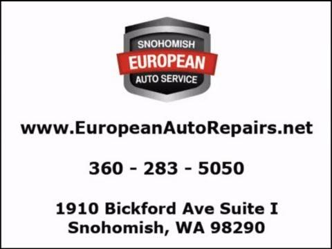 Snohomish European Auto Service ~ BMW Repair in Snohomish, WA ~ Auto Repair Snohomish