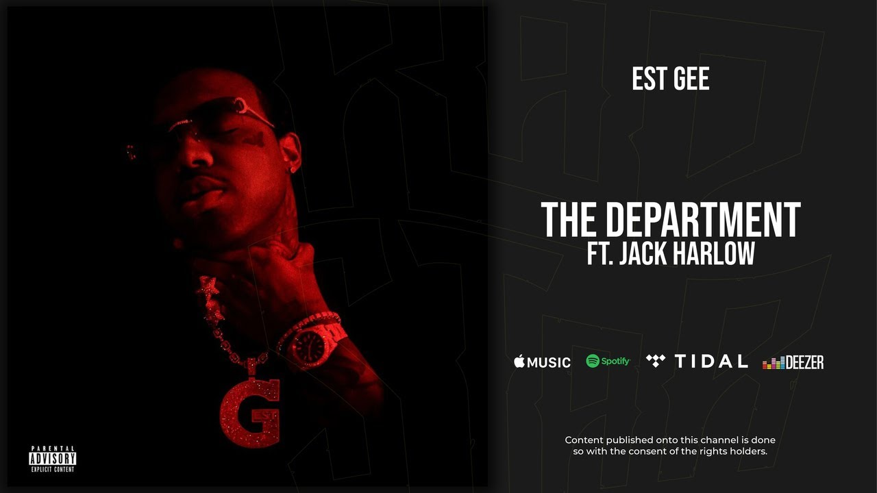 Download EST Gee - The Department Ft. Jack Harlow (I Still Don't Feel Nun)