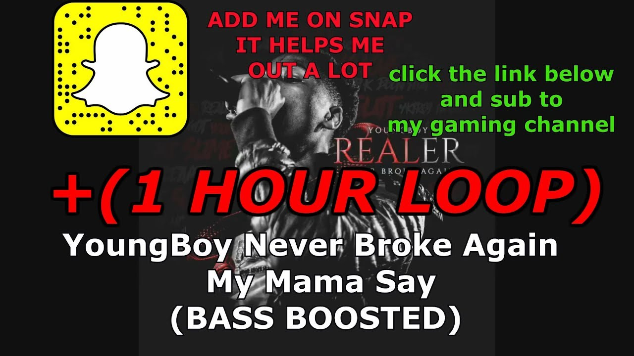 YoungBoy Never Broke Again - My Mama Say (1 HOUR LOOP)+BASS BOOSTED