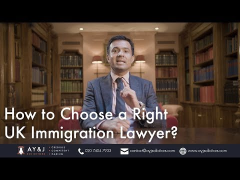Tips to Choose a Right UK Immigration Lawyer