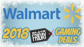 Walmart Black Friday 2018 Gaming Deals