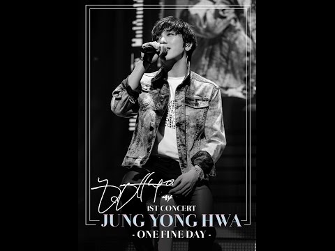 [Vietsub] Jung Yong Hwa 1st CONCERT ONE FINE DAY {BOICE Team}