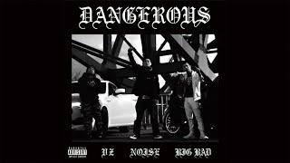 DANGEROUS / NOISE feat. VZ & BIG BAD (Pro.FULL VIBEZ RECORD)