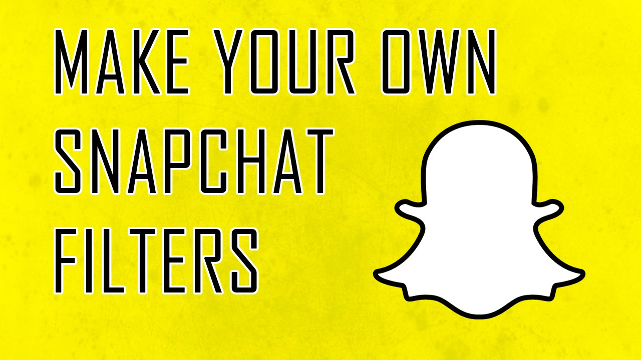 How To Make Your Own Snapchat Filters And Upload Them Youtube
