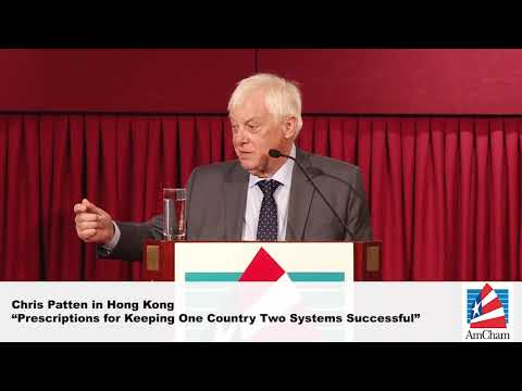 Chris Patten: Prescriptions for Keeping One Country Two Syst