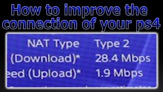 PS4 - How to improve the connection (MAX SPEED)