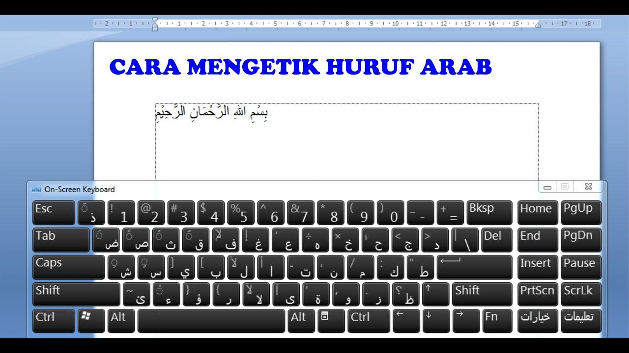 Mengetik Huruf Arab Pada Microsoft Word Youtube