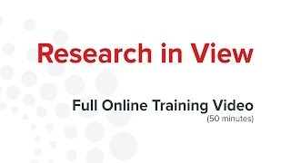 Research in View (Full Online Training Video)