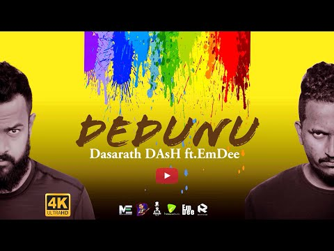 Dedunu (දේදුණු) | Dasarath DAsH ft. EmDee | Official Lyrics Video | New Sinhala Song 2021