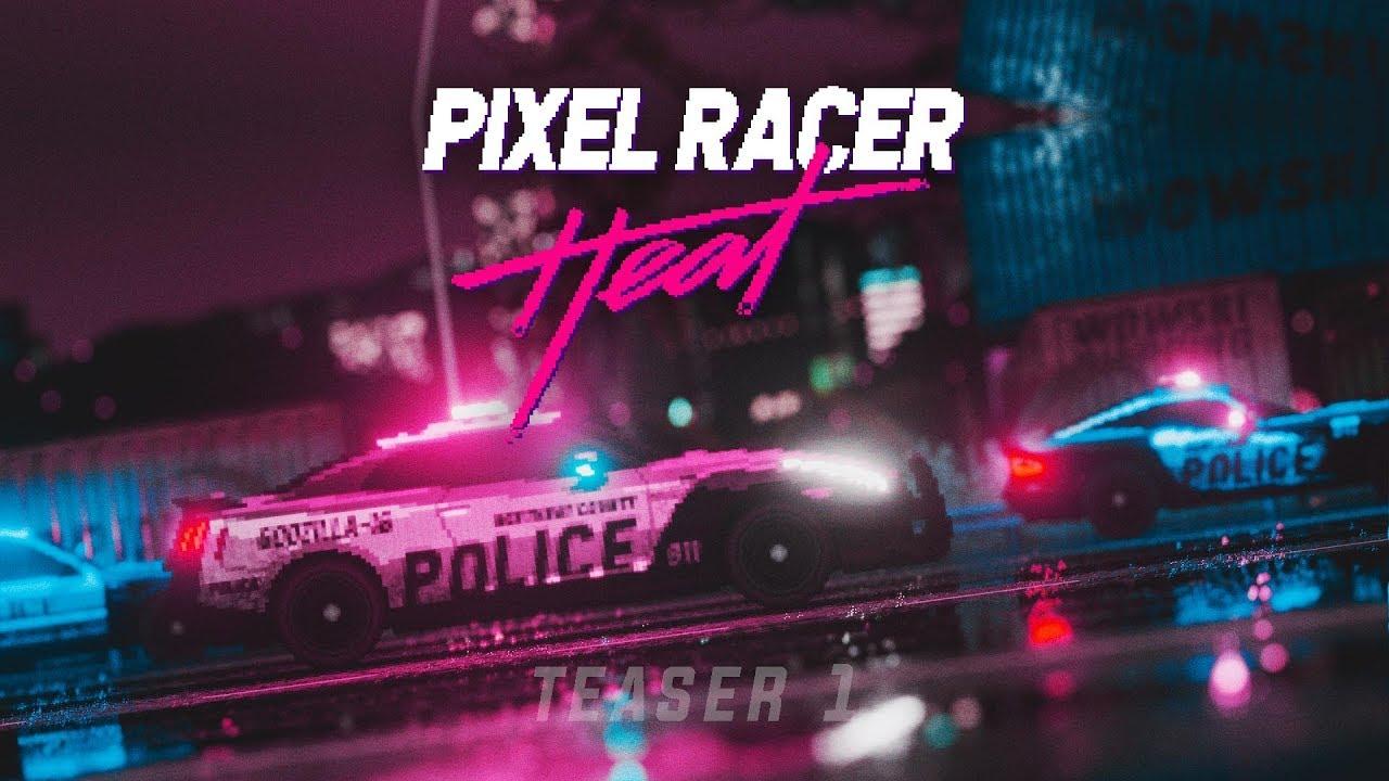 PIXEL CAR RACER: HEAT *OLD AF*