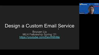 MLH Fellowship Show and Tell | Design Custom Email Service