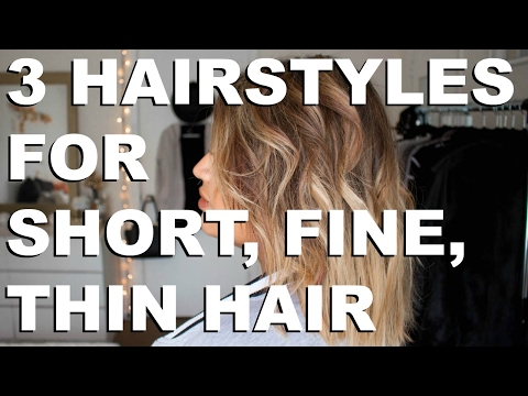 Fine Hair Styles: 3 Ridiculously Easy Hairstyles for Fine Hair
