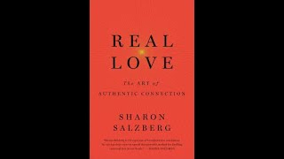 Real Love by Sharon Salzberg Book Summary   Review Audiobook