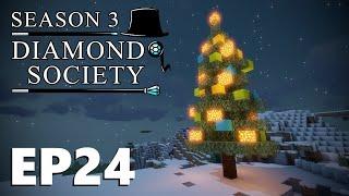Diamond Society /w NuttyChef [S3 Episode 24] Xmas!