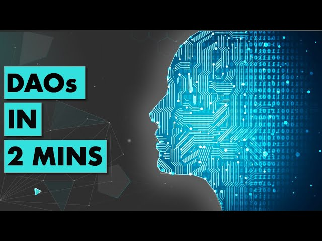 DAOs in 2mins
