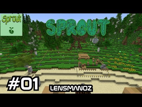 Minecraft 1.10.2 - Sprout - Ep 01 - My Kingdom for a shovel!