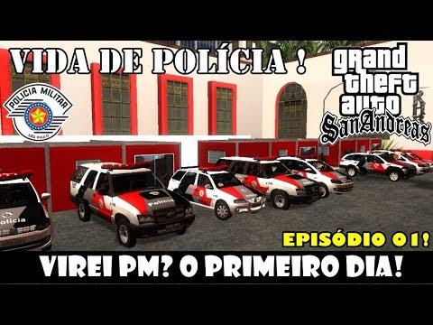 """Vida De Polícia - EP. 1 """"Virei Pm? O Primeiro Dia!""""    GTA San Andreas - SP   """