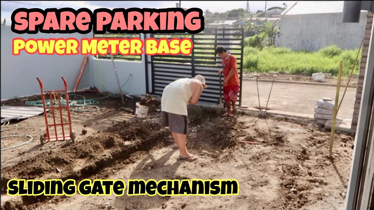 HOUSE BUILDING IN THE PHILIPPINES - EPISODE 203: SPARE PARKING I POWER METER BASE I GATE MECHANISM