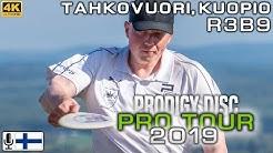 Kuopio Prodigy Disc Pro Tour 2019, R3B9, Räsänen, Nieminen, Stenman, Lehtinen, SUOMI-SELOSTUS, 4K