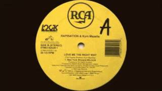 Rapination & Kym Mazelle - Love Me The Right Way (Danny Tenaglia NY Blizzard Mix) 1993