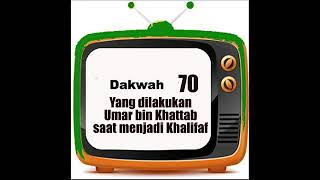 Yang dilakukan Umar bin Khattab saat menjadi Khalifa