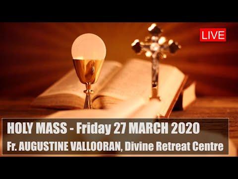 Live Holy Mass 27/03 - Fr. Augustine Vallooran, Divine Retreat Centre, Goodness TV English