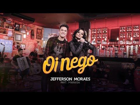 Jefferson Moraes - Oi Nego (Comercial)