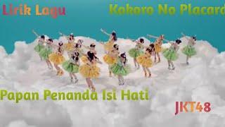 Lirik Lagu Papan Penanda Isi Hati (Kokoro No Placard) JKT48