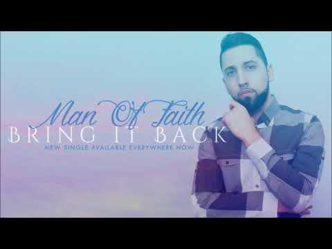 Man Of FAITH - Bring It Back [Official Audio]