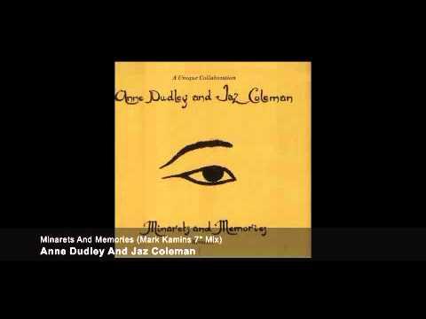 Anne Dudley And Jaz Coleman - Minarets And Memories ( Mark Kamins Remix )