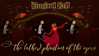 The (Other) Phantom of the Opera (Musical Hell Review #78)