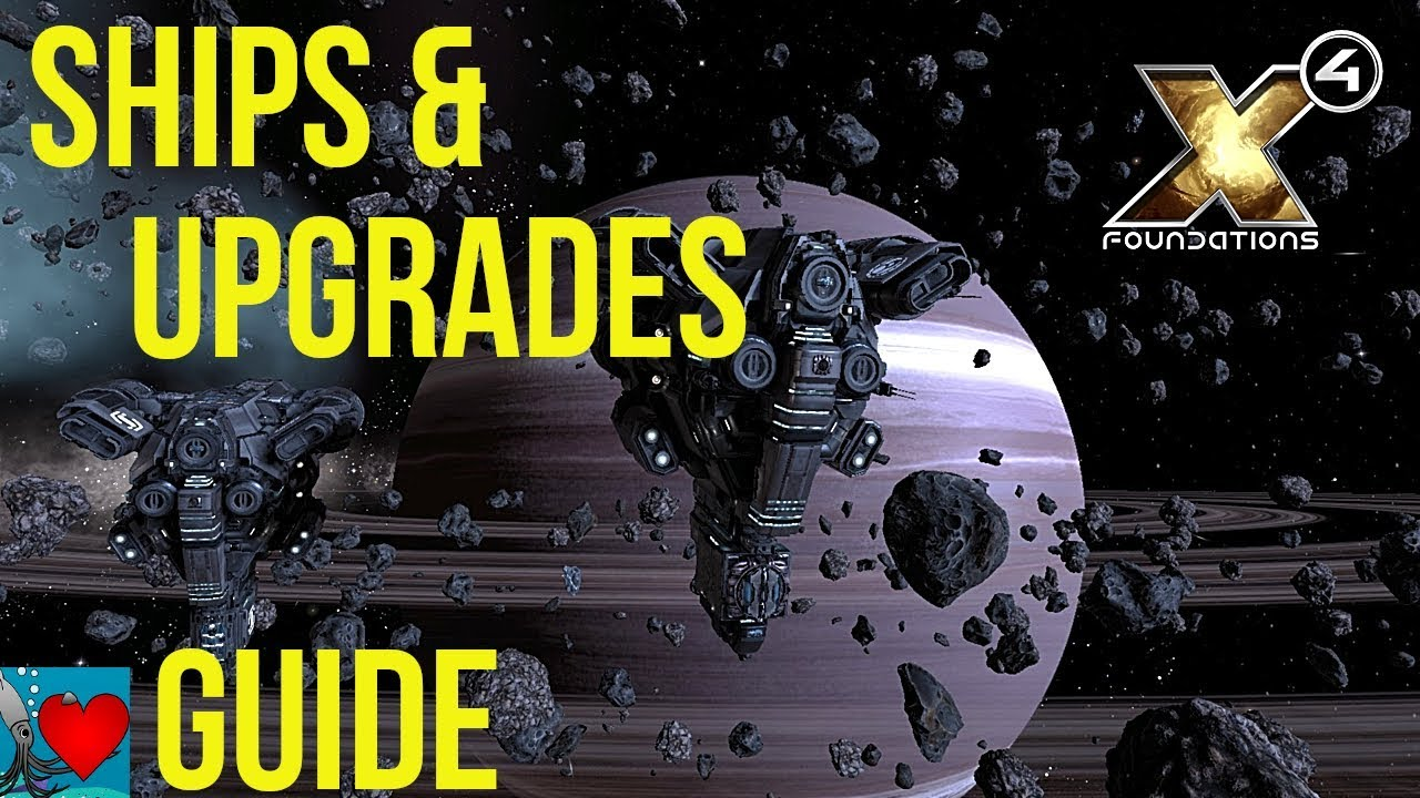 X4 Foundations Ships & Upgrades Guide