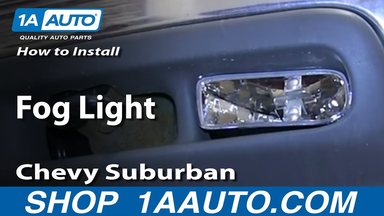 Install Replace Fog Light 2000-06 Chevy Suburban - YouTube